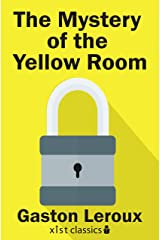 The Mystery of the Yellow Room (Xist Classics) Kindle Edition