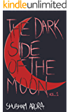 The Dark Side Of The Moon: Volume 1