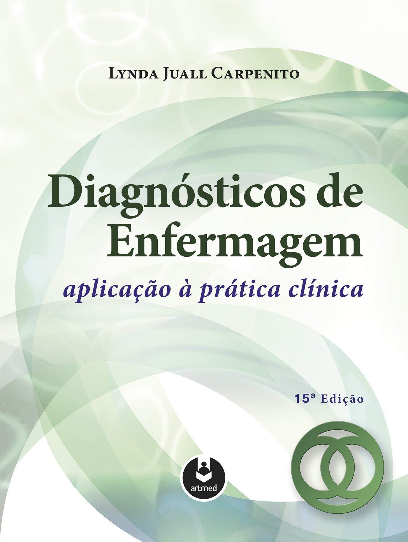Diagnósticos de Enfermagem: Aplicação à Prática Clínica: Amazon.es ...