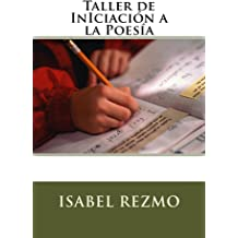 Taller de InIciación a la Poesía (Spanish Edition) Sep 13, 2015