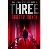 Three (Cal Rogan Mysteries Book 4)