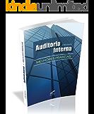 Auditoria Interna - Melhores Práticas