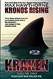 """KRONOS RISING: KRAKEN (volume 2 of 3): """"If you can't beat 'em, eat 'em."""""""