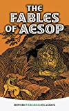 The Fables of Aesop (Dover Children's Evergreen Classics)