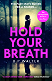 Hold Your Breath: the twisty new thriller book for 2020, guaranteed to keep you up all night!