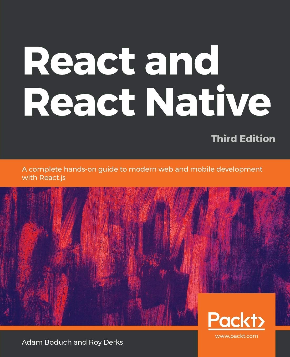 React And React Native A Complete Hands On Guide To Modern Web And Mobile Development With React Js 3rd Edition Boduch Adam Derks Roy 9781839211140 Amazon Com Books