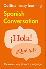 Easy Learning Spanish Conversation: Trusted support for learning (Collins Easy Learning) Kindle Edition