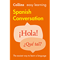 Easy Learning Spanish Conversation (Collins Easy Learning) (Spanish Edition)