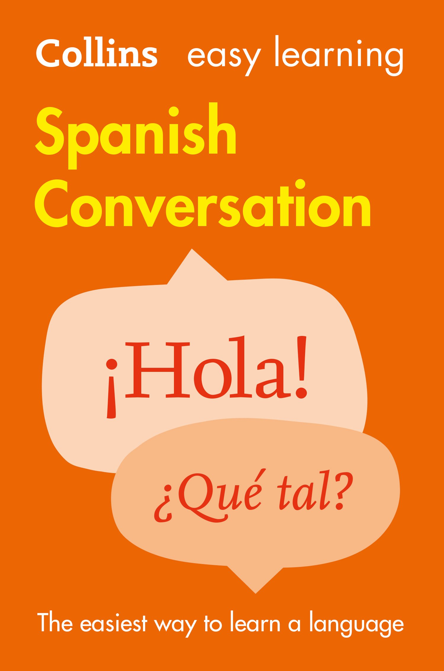 Easy Learning Spanish Conversation (Collins Easy Learning)