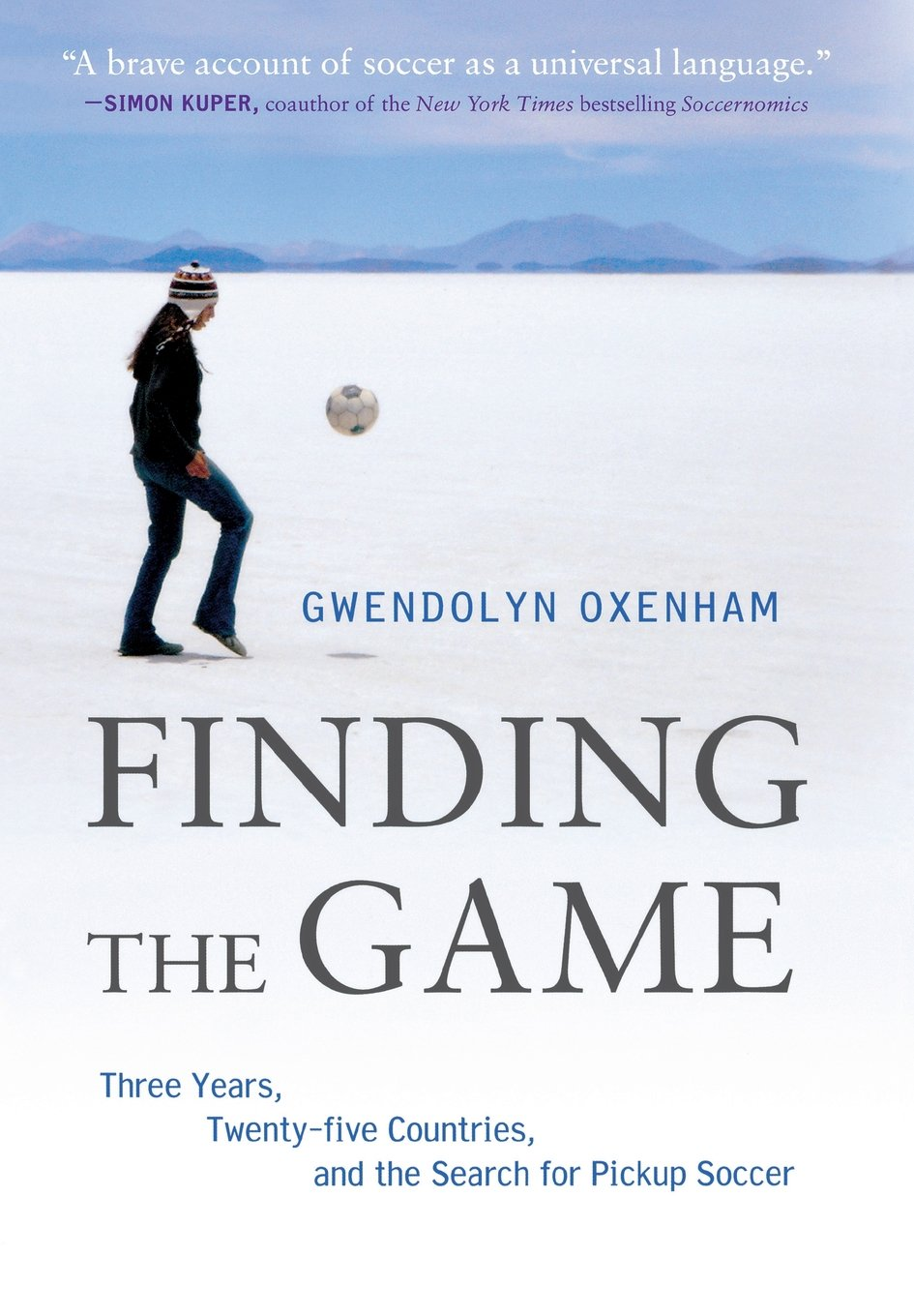 finding the game three years twenty five countries and the search