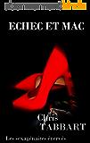 ÉCHEC ET MAC (Les sexagénaires énervés t. 6)