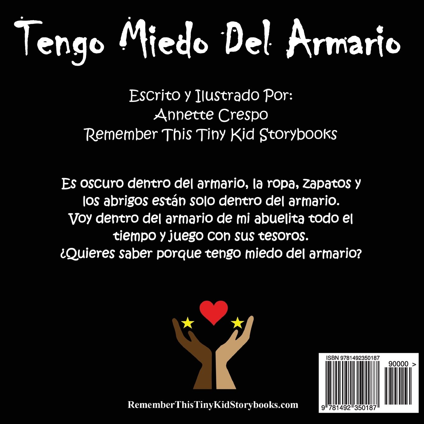 Tengo Miedo Del Armario (Spanish Edition): Remember This Tiny Kid Storybooks, Annette Crespo: 9781492350187: Amazon.com: Books