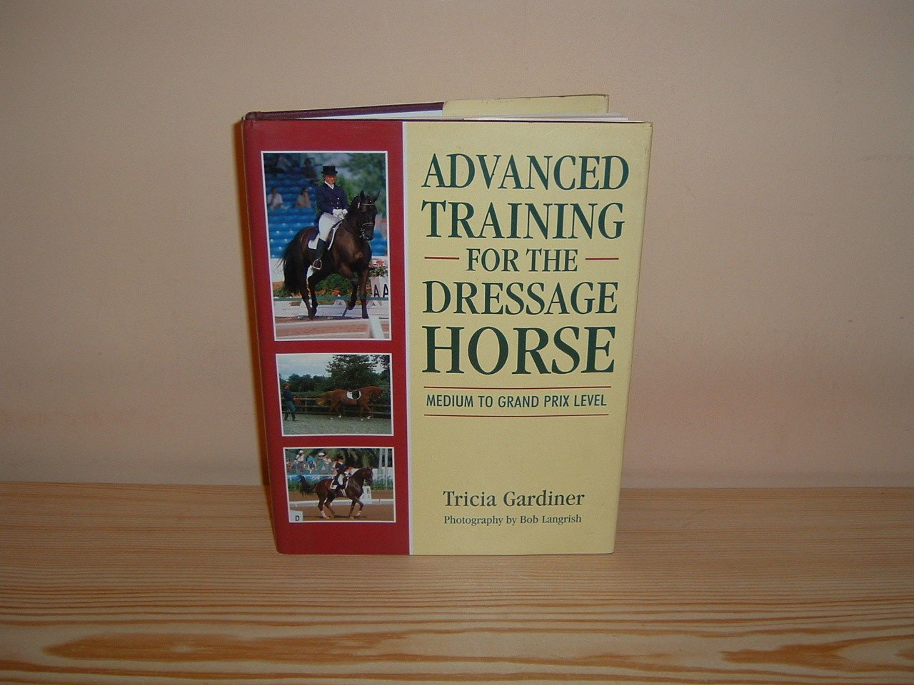 Advanced Training for the Dressage Horse: Medium to Grand Prix Level