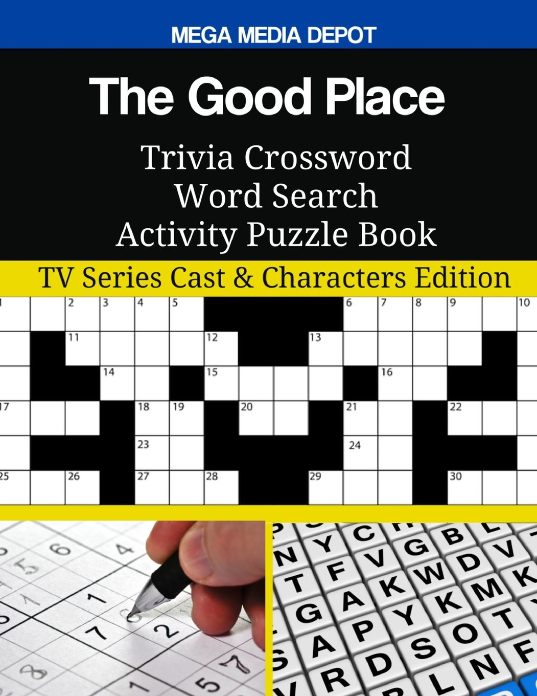 Download The Good Place Trivia Crossword Word Search Activity Puzzle Book: TV Series Cast & Characters Edition pdf epub