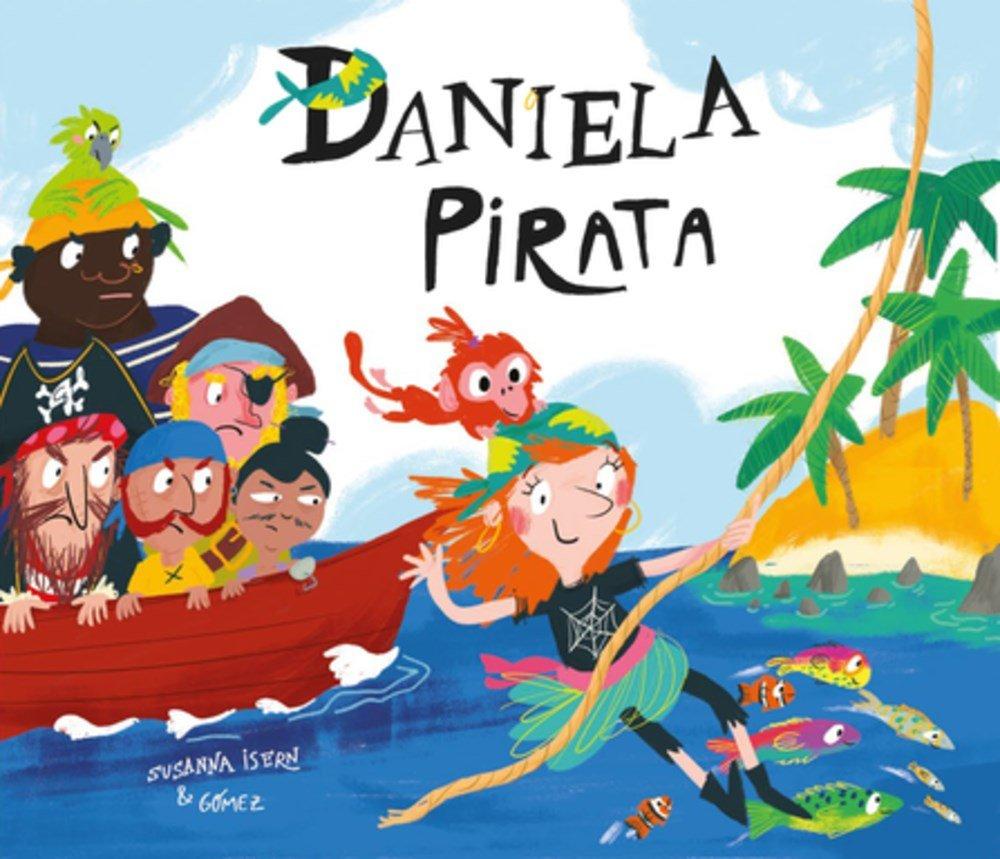 Daniela pirata (Egalite) Tapa dura – 25 sep 2017 Susanna Isern G—ómez NubeOcho 8417123113