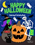 Happy Halloween Coloring and Activity Book: Halloween Handwriting Practice, Mazes, Tracing, Word Searches, Coloring…