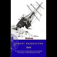 Zuid: het verslag van Shackletons Trans-Antarctica expeditie (1914-1917)
