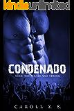 Condenado (The Tough and Strong Livro 1) (Portuguese Edition)
