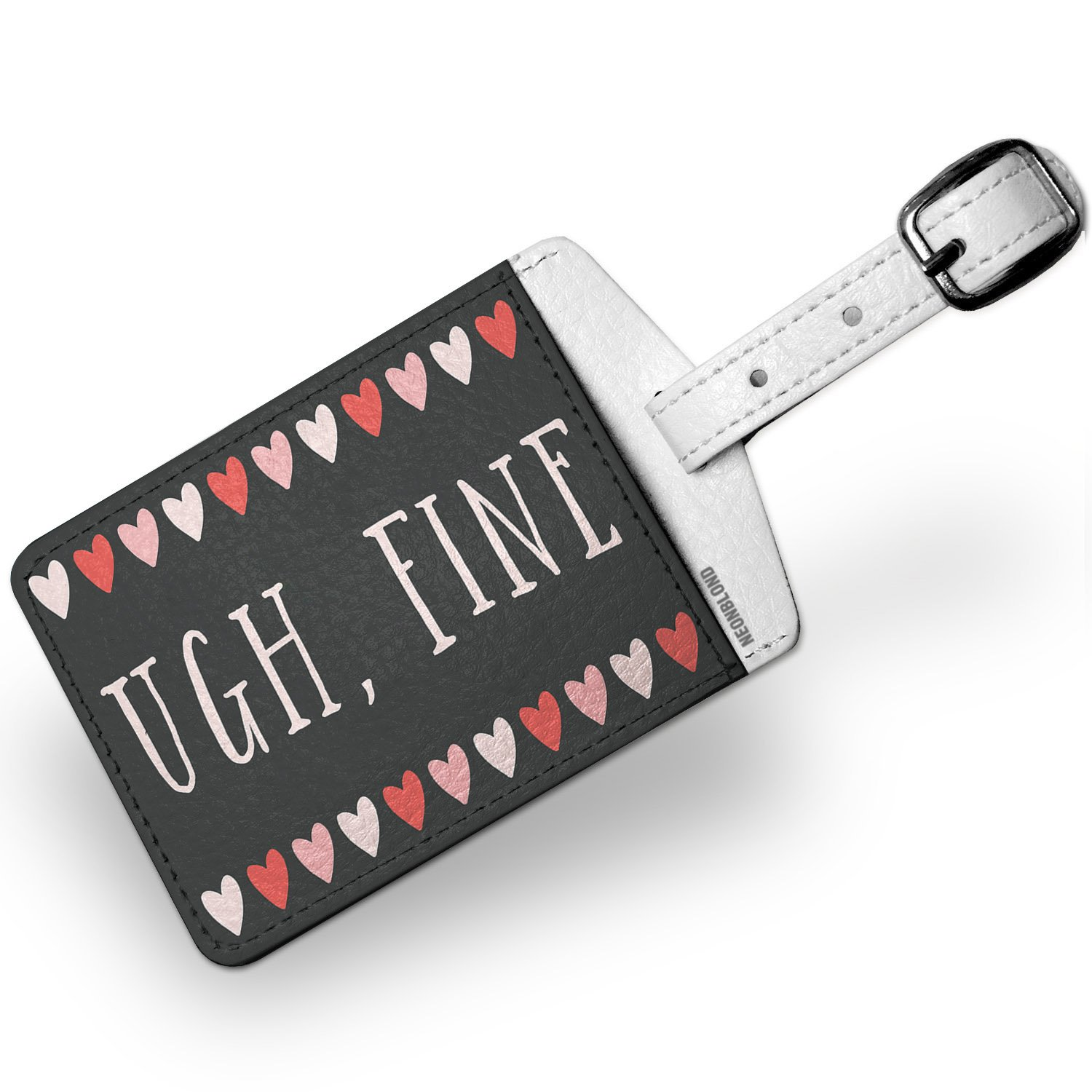 Luggage Tag Ugh, Fine Valentine's Day Cute Hearts - NEONBLOND