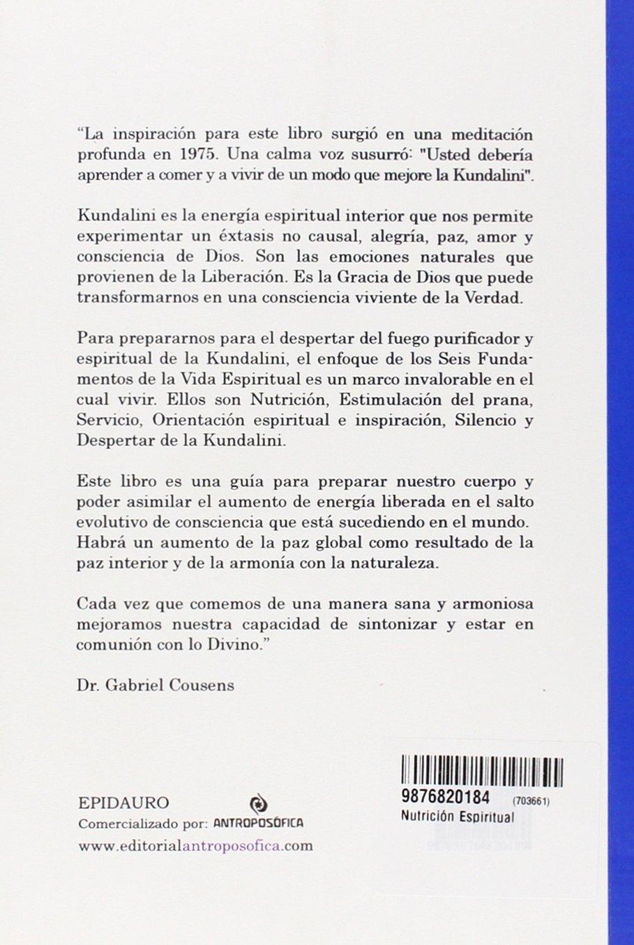 Nutrición Espiritual: Amazon.es: Gabriel Cousens, Gabriel Cousens ...