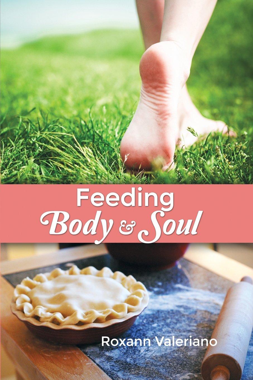 Feeding Body and Soul pdf
