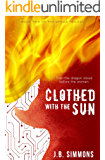 Clothed with the Sun (The Omega Trilogy Book 2)