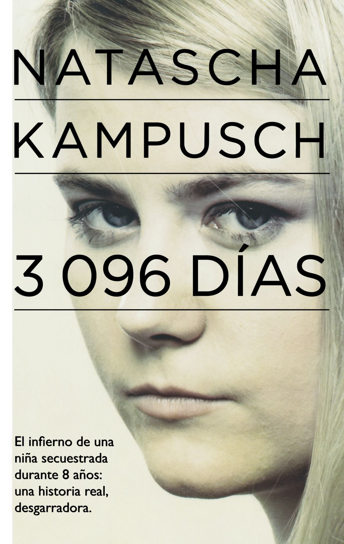 3096 dias 3 096 days in captivity spanish edition natascha 3096 dias 3 096 days in captivity spanish edition natascha kampusch 9786071109446 amazon books fandeluxe Gallery