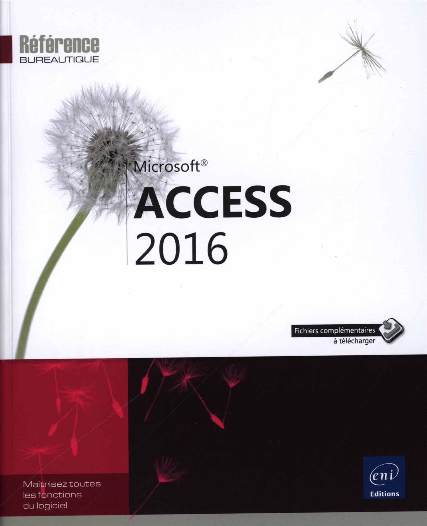 Access 2016 Broché – 13 avril 2016 Collectif Editions ENI 2409000622 Progiciels
