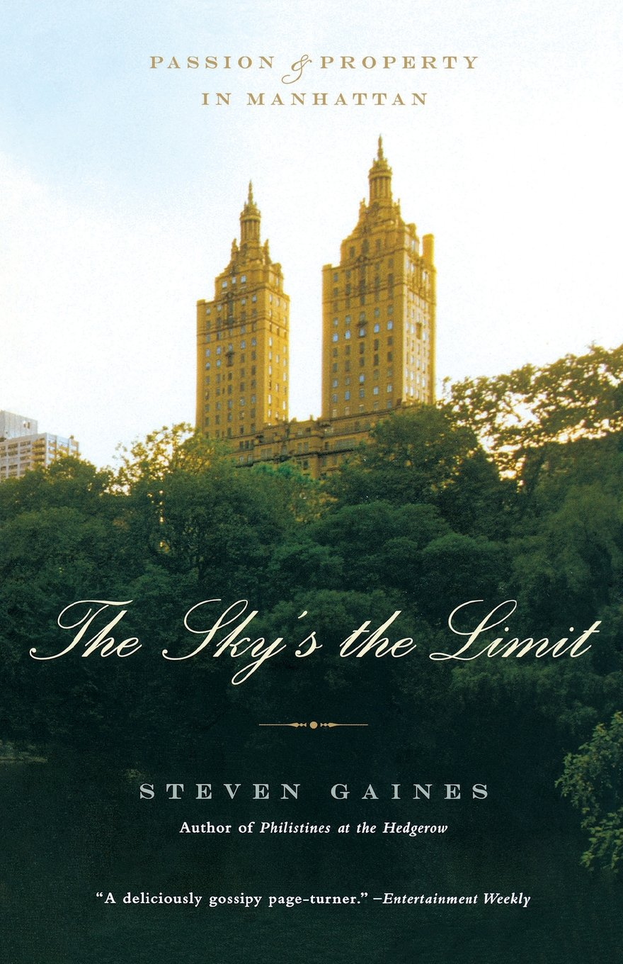 Download The Sky's the Limit: Passion and Property in Manhattan pdf epub