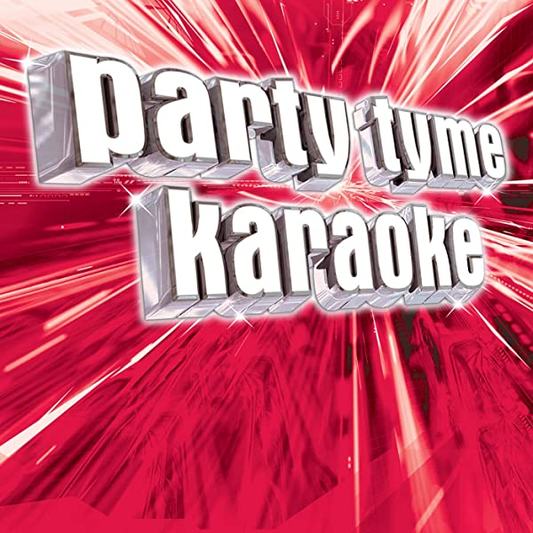 Cups When I M Gone Made Popular By Anna Kendrick Karaoke Version By Party Tyme Karaoke On Amazon Music
