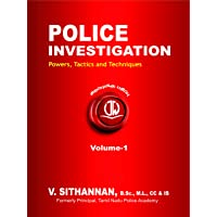 Police Investigation Powers, Tactics and Techniques Volume-1 & 2