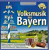 Volksmusik aus Bayern - Instrumental - Echte Volksmusik u.a. mit Neuneralm Musi ; Wallgauer Tanzlmusi ; Allgäuer Bauernmusik ; Loisachtaler Saitenmusi