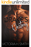 Drake's Destiny (The Space Between Book 3)