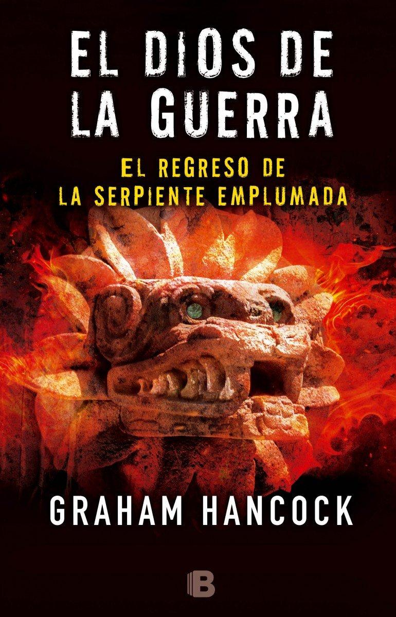 El regreso de la serpiente emplumada / The Return of the Plumed Serpent (El dios de la g uerra/ War God) (Spanish Edition) ebook