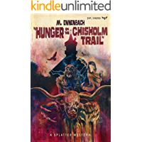 Hunger on the Chisholm Trail (Splatter Western Book 2) book cover