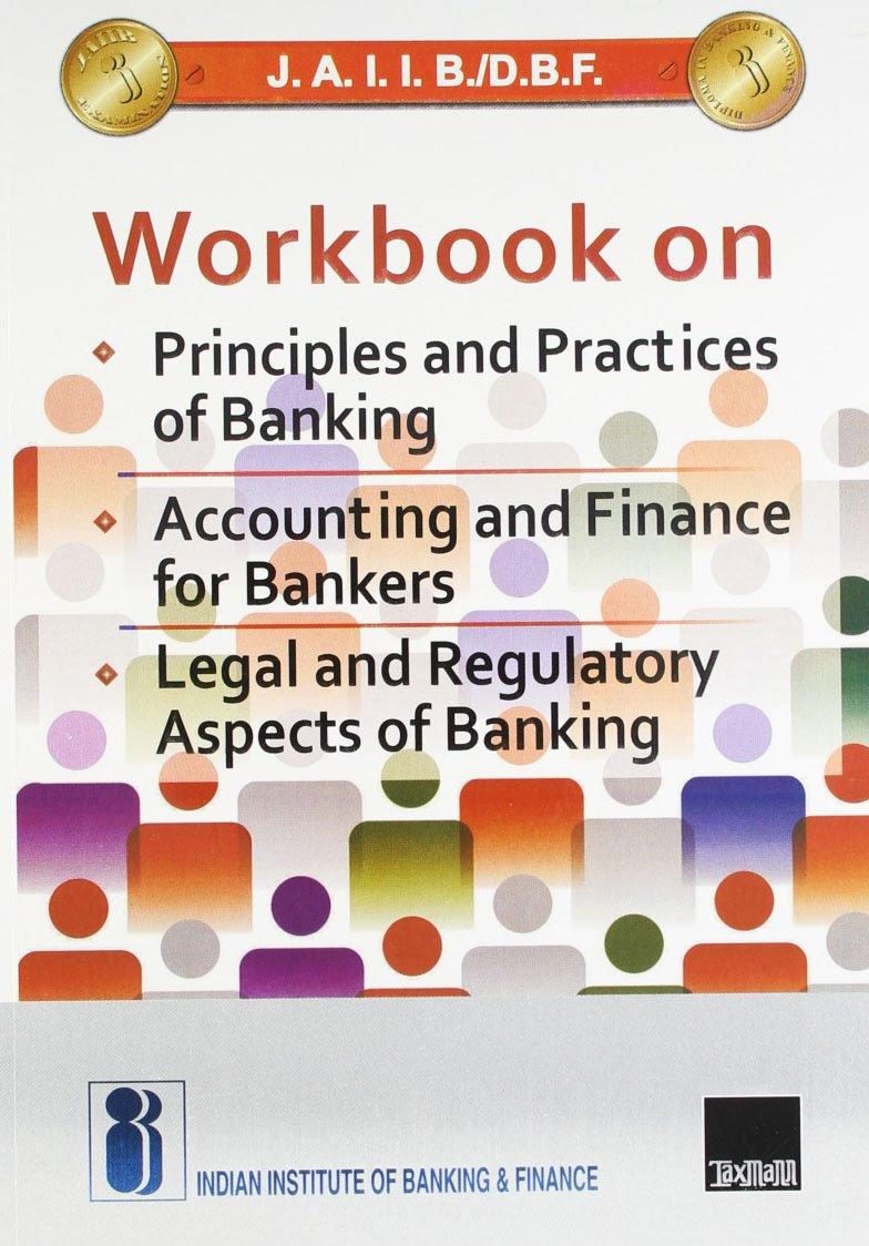 Workbooks jaiib workbook : Buy J.A.I.I.B./D.B.F. Workbook on Principles and Practices of ...