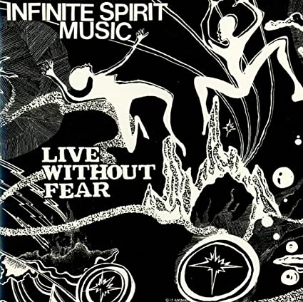 Live Without Fear by Infinite Spirit Music: Amazon co uk: Music