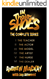 In Their Shoes - The Complete Series: Books I - VI