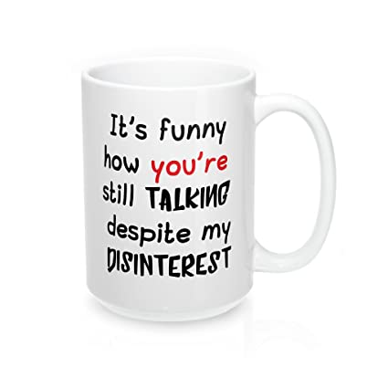 15 Oz | Annoying Person (Joke) Mugs With Funny Sayings Is What Your Mug
