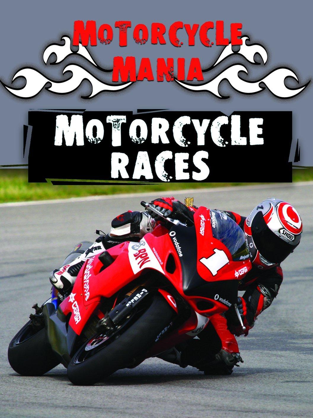 Download Motorcycle Races (Motorcycle Mania) ebook