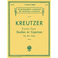 Rodolphe Kreutzer: Schirmer Library of Classics Volume 230 Violin Method