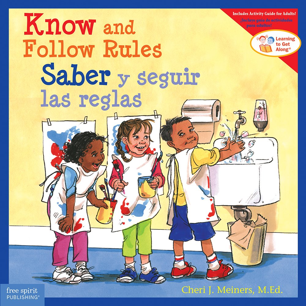 Know and Follow Rules / Saber y seguir las reglas (Learning to Get Along®) (English and Spanish Edition) pdf