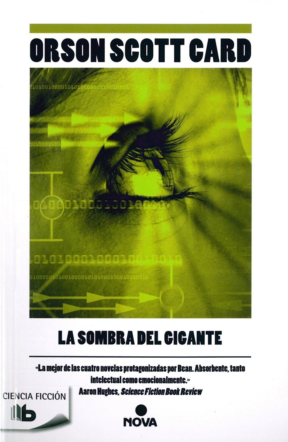 La sombra del gigante (Saga de Ender 10) (B DE BOLSILLO) Tapa blanda – 17 oct 2012 Orson Scott Card B de Bolsillo (Ediciones B) 8498727243 Science fiction.