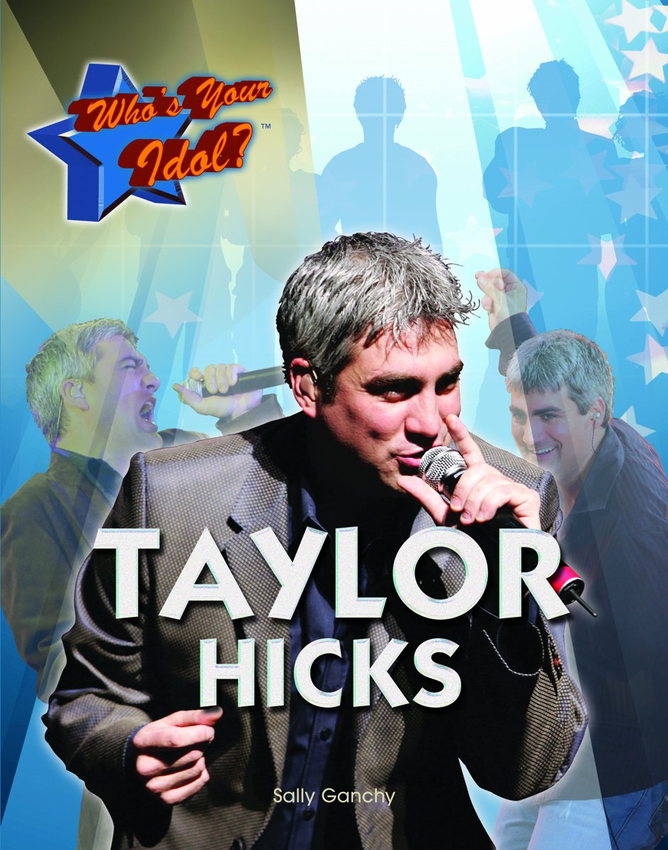 Taylor Hicks (Who's Your Idol?)