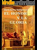 EL HONOR Y LA GLORIA