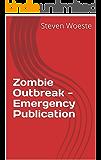 Zombie Outbreak - Emergency Publication