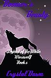 Boomer's Beauty (Legend of the White Werewolf Book 6)