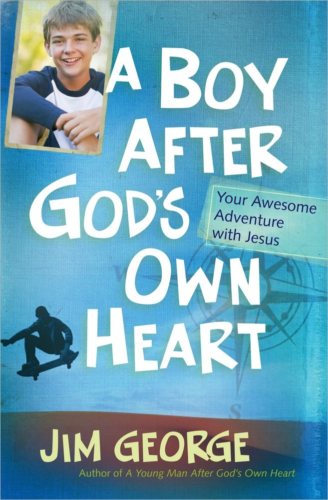 Read Online A Boy After God's Own Heart: Your Awesome Adventure with Jesus ebook