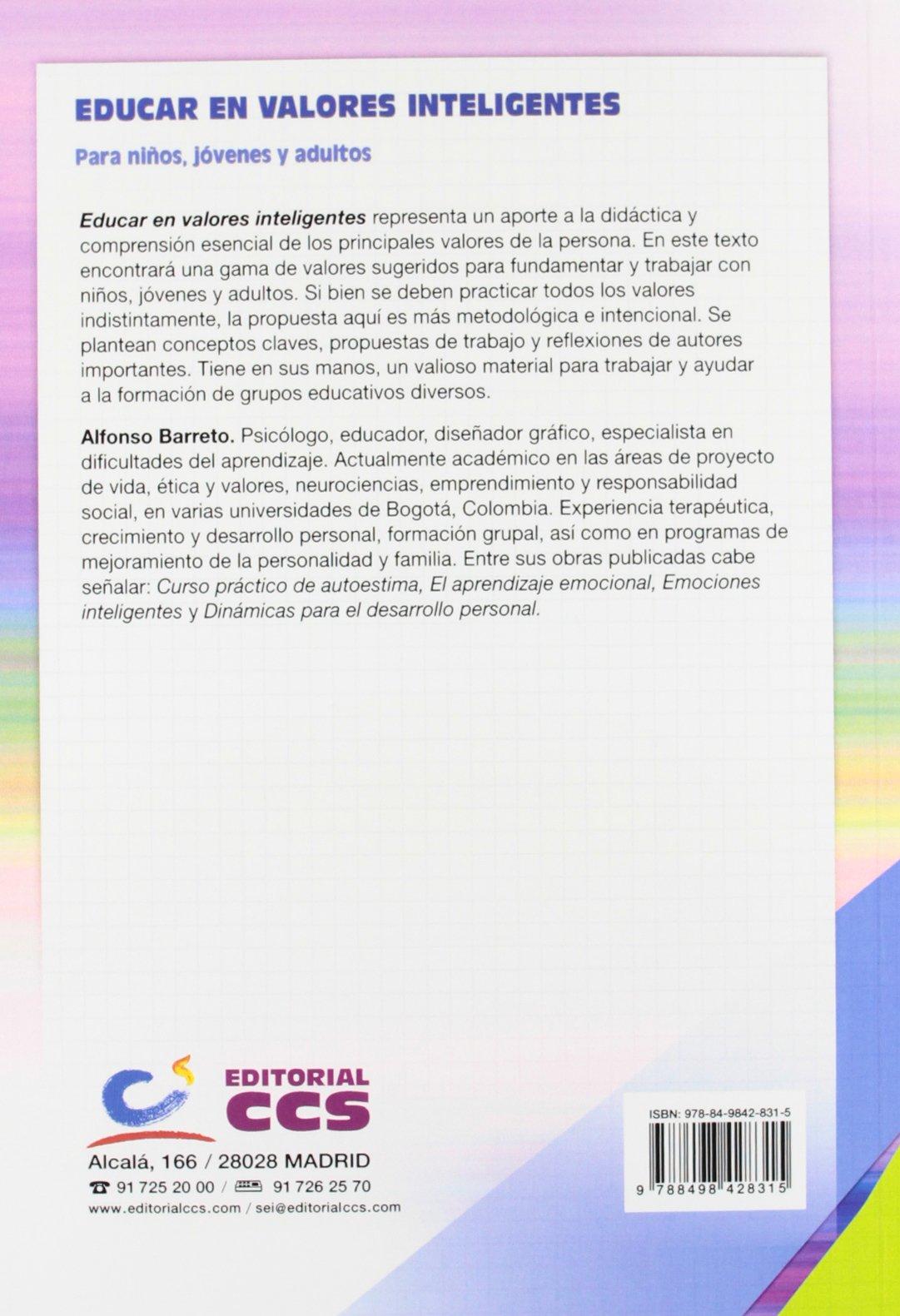 Educar en valores inteligentes: Para niños, jóvenes y adultos Materiales para educadores: Amazon.es: Alfonso Barreto Nieto: Libros