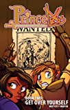 Princeless: Book Two: Get Over Yourself (Princeless Vol. 2)